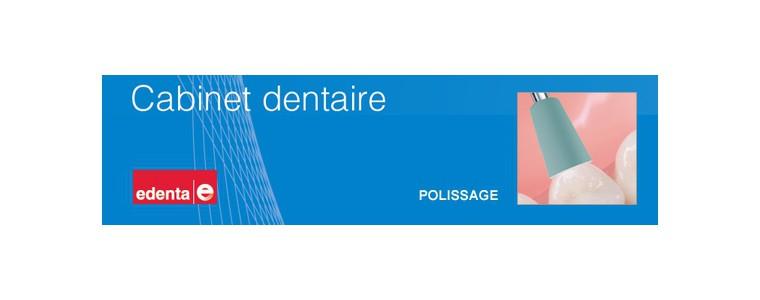 Edenta - dentiste - polissoirs
