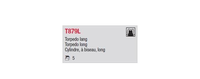 T879L - cylindre long, à biseau